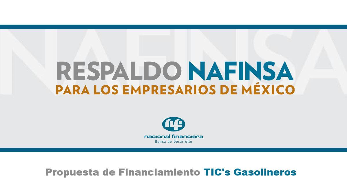 Propuesta de Financiamiento TICs Gasolineros - RESPALDO NAFINSA
