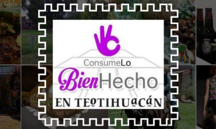 CONSUME LO BIEN HECHO EN TEOTIHUACAN