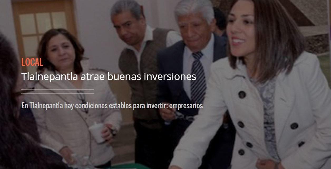 En Tlalnepantla hay condiciones estables para invertir: empresarios