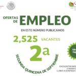 PERIÓDICO DE OFERTAS DE EMPLEO DEL SERVICIO NACIONAL DE EMPLEO ESTADO DE MÉXICO SEGUNDA QUINCENA DE SEPTIEMBRE 2018