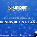 BRINDIS DE FIN DE AÑO 2018 – Unión Industrial del Estado de México.