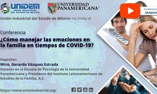 (Evento gradado) – CONFERENCIA VIRTUAL:  ¿CÓMO MANEJAR LAS EMOCIONES EN LA FAMILIA EN TIEMPOS DE COVID-19?