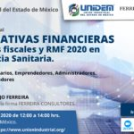 Conferencia virtual: ALTERNATIVAS FINANCIERAS – Estímulos fiscales y RMF 2020 en Emergencia Sanitaria.