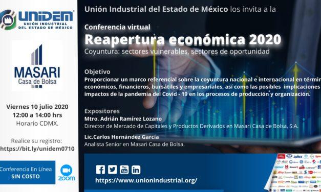 (Evento Grabado) Conferencia virtual: Reapertura económica 2020.  Coyuntura; sectores vulnerables, sectores de oportunidad.