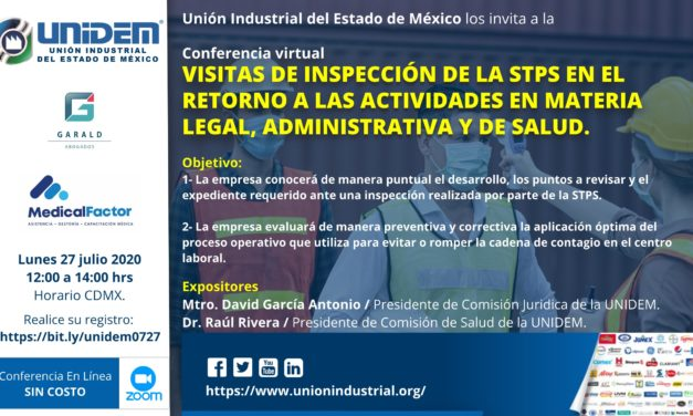 Conferencia Virtual: Visitas de inspección de la STPS en el retorno a las actividades en materia legal, administrativa y de salud