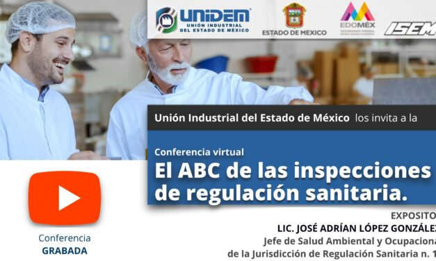 CONFERENCIA VIRTUAL: EL ABC DE LAS INSPECCIONES DE REGULACIÓN SANITARIA.