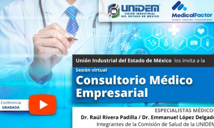 (Evento Grabado) Sesión virtual: Consultorio Médico Empresarial