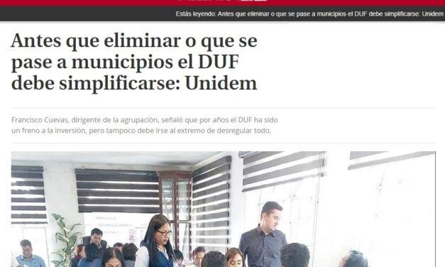 Antes que eliminar o que se pase a municipios el DUF debe simplificarse: UNIDEM