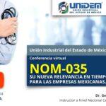(Evento Grabado) Conferencia Virtual: NOM-035 su nueva relevancia en tiempos de COVID para las empresas mexicanas.