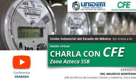 (Evento Grabado) Sesión virtual: CHARLA CON CFE – Zona Azteca SSB
