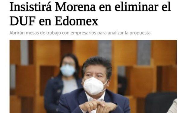 Insistirá Morena en eliminar el DUF en Edomex