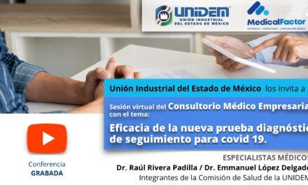 (Evento Grabado) Sesión en línea Consultorio Médico Empresarial: EFICACIA DE LA NUEVA PRUEBA DIAGNÓSTICA Y DE SEGUIMIENTO PARA COIVD-19.