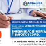 (Evento Grabado) Sesión en línea Consultorio Médico Empresarial. TEMA: ENFERMEDADES RESPIRATORIAS EN TIEMPOS DE COVID.