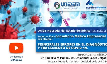 (Evento Grabado) Consultorio Médico Empresarial: PRINCIPALES ERRORES EN EL DIAGNÓSTICO Y TRATAMIENTO DE COVID-19.