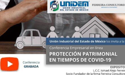 (Evento Grabado) Conferencia empresarial en línea: PROTECCIÓN PATRIMONIAL EN TIEMPOS DE COVID-19.