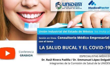 (Evento Grabado) Consultorio Médico Empresarial: LA SALUD BUCAL Y EL COVID-19
