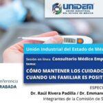 (Evento Grabado) Consultorio Médico Empresarial: CÓMO MANTENER LOS CUIDADOS EN CASA CUANDO UN FAMILIAR ES POSITIVO A COVID-19