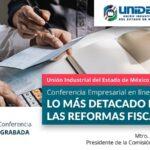 (Evento Grabado) Conferencia Empresarial en línea: LO MÁS DETACADO DE LAS REFORMAS FISCALES 2021