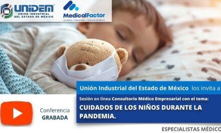 (Evento Grabado) Consultorio Médico Empresarial: CUIDADOS DE LOS NIÑOS DURANTE LA PANDEMIA.