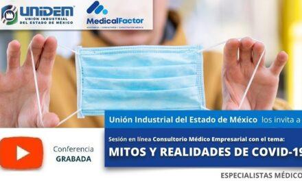 (Evento Grabado) Consultorio Médico Empresarial:  MITOS Y REALIDADES DE COVID-19.