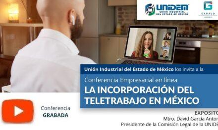 (Evento Grabado) Conferencia en línea: LA INCORPORACIÓN DEL TELETRABAJO EN MÉXICO.