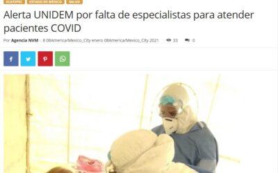 ALERTA UNIDEM POR FALTA DE ESPECIALISTAS PARA ATENDER PACIENTES COVID.