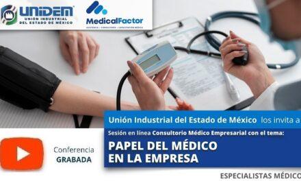 (Evento Grabado) Consultorio Médico Empresarial: PAPEL DEL MÉDICO EN LA EMPRESA