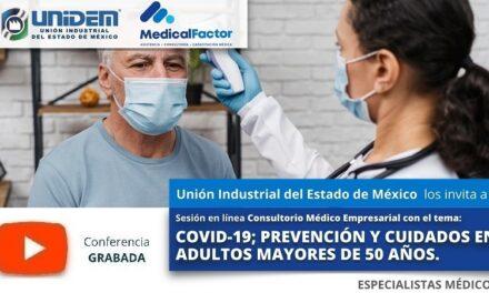 (Evento Grabado) Consultorio Médico Empresarial: COVID-19, PREVENCIÓN Y CUIDADOS EN ADULTOS MAYORES DE 50 AÑOS.
