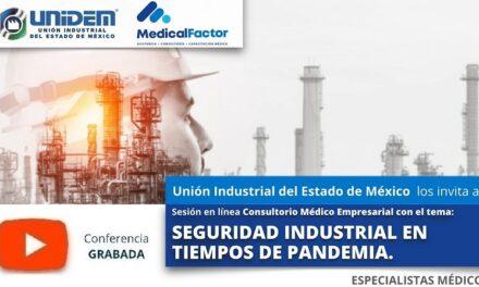 (Evento Grabado) Conferencia Empresarial en línea: SEGURIDAD INDUSTRIAL EN TIEMPOS DE PANDEMIA.
