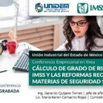 (Evento Grabado) Conferencia Empresarial en línea: CÁLCULO DE GRADO DE RIESGO ANTE EL IMSS Y LAS REFORMAS RECIENTES EN MATERIAS DE SEGURIDAD SOCIAL.