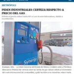 PIDEN INDUSTRIALES CERTEZA RESPECTO A PRECIO DEL GAS.
