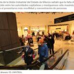 """MEDIDAS """"DESCOORDINADAS"""" ENTRE EDOMEX Y CDMX PUEDEN MAXIMIZAR CONTAGIOS DE COVID-19: INDUSTRIALES."""