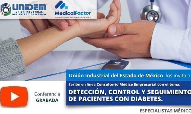 (Evento Grabado) Conferencia Empresarial en línea:  DETECCIÓN, CONTROL Y SEGUIMIENTO DE PACIENTES CON DIABETES.