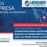 (Evento Grabado) Conferencia Empresarial en línea:  6 PRINCIPIOS PARA HACER NEGOCIOS EN EUA BASADO EN HERRAMIENTAS AMERICANAS QUE LAS OPERE DESDE LATINOAMÉRICA.