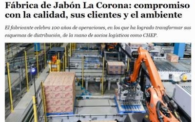 FÁBRICA DE JABÓN LA CORONA: COMPROMISO CON LA CALIDAD, SUS CLIENTES Y EL AMBIENTE.