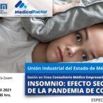 Consultorio Médico Empresarial en línea:  INSOMNIO: EFECTO SECUNDARIO DE LA PANDEMIA DE COVID-19.