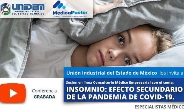(Evento Grabado) Consultorio Médico Empresarial en línea:  INSOMNIO: EFECTO SECUNDARIO DE LA PANDEMIA DE COVID-19.