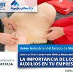 (Evento Grabado) Conferencia Empresarial en línea:  LA IMPORTANCIA DE LOS PRIMEROS AUXILIOS EN TU EMPRESA.