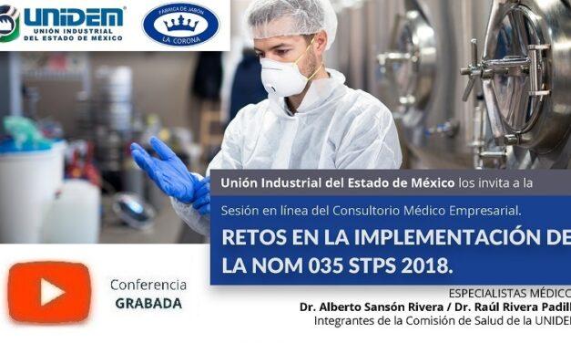 (Evento Grabado) Consultorio Médico Empresarial: RETOS EN LA IMPLEMENTACIÓN DE LA NOM 035 STPS 2018