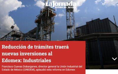 REDUCCIÓN DE TRÁMITES TRAERÁ NUEVAS INVERSIONES AL EDOMEX: INDUSTRIALES.