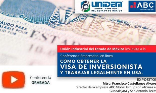 (Evento Grabado) Conferencia Empresarial en línea: CÓMO OBTENER LA VISA DE INVERSIONISTA Y TRABAJAR LEGALMENTE EN USA.