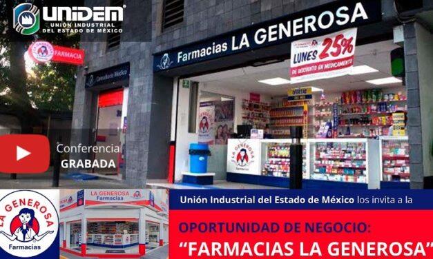 """(Evento Grabado) OPORTUNIDAD DE NEGOCIO: """"FARMACIAS LA GENEROSA""""."""