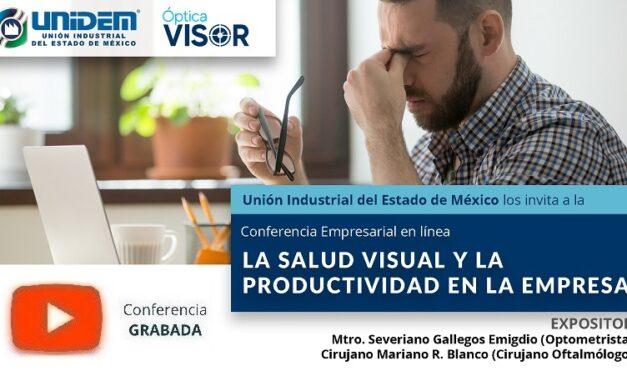 (Evento Grabado) Conferencia Empresarial en línea: LA SALUD VISUAL Y LA PRODUCTIVIDAD EN LA EMPRESA.