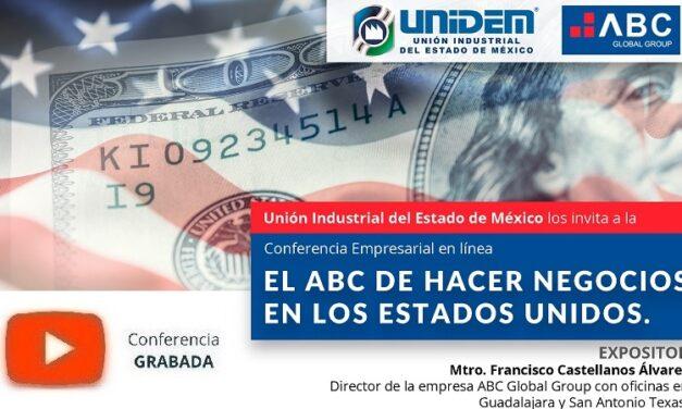 (Evento Grabado) Conferencia Empresarial en línea: EL ABC DE HACER NEGOCIOS EN LOS ESTADOS UNIDOS.