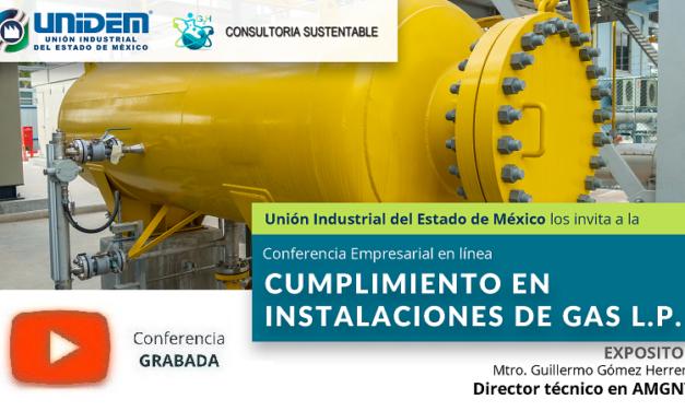 (Evento Grabado) Conferencia Empresarial en línea: CUMPLIMIENTO EN INSTALACIONES DE GAS L.P.